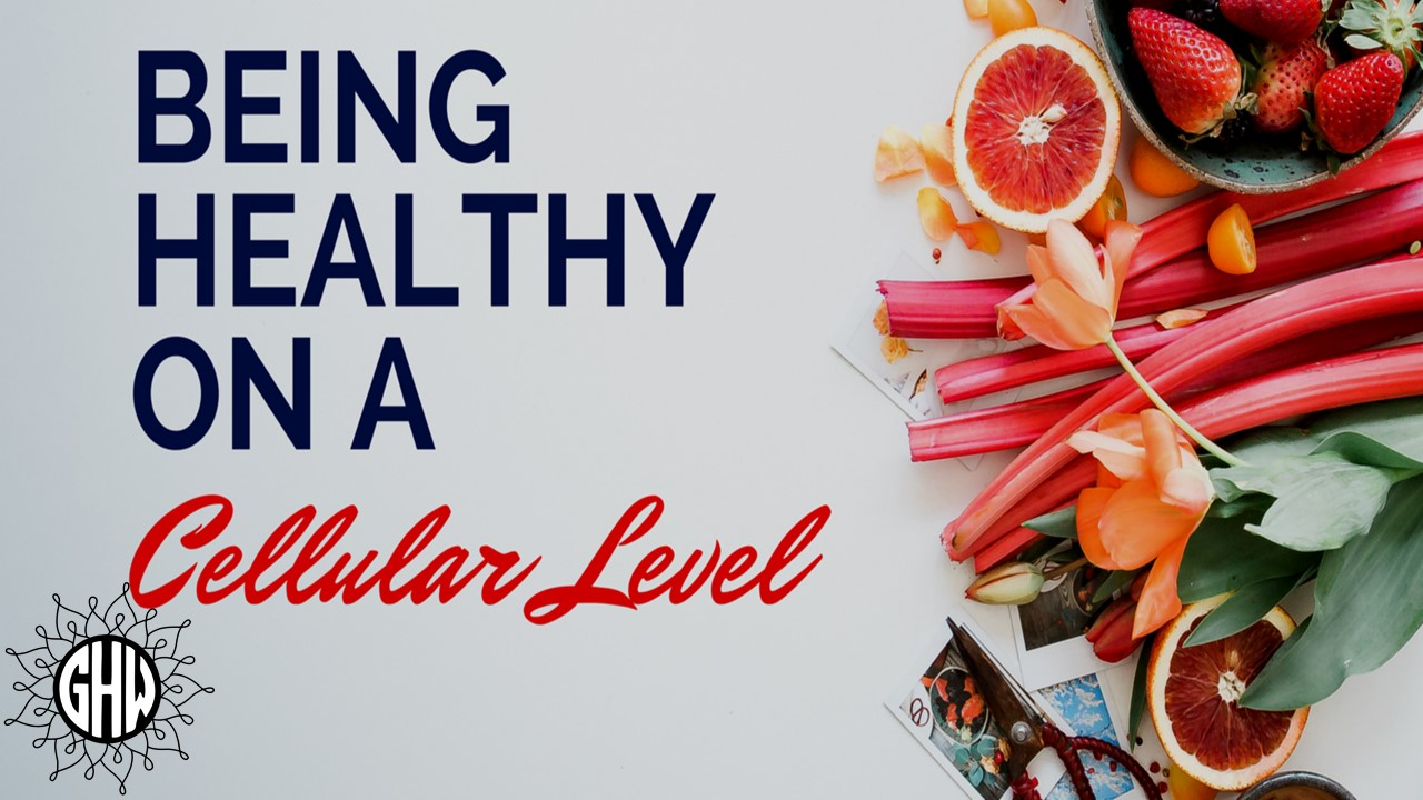 Whats Your Cellular Health Right Now ?